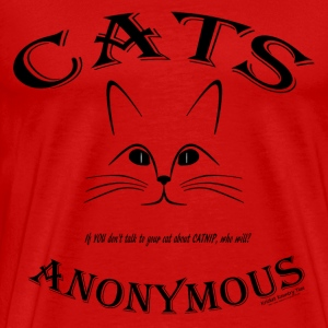 CATS ANONYMOUS: Let's talk about CATNIP addiction! Hoodies - Men's Premium T-Shirt