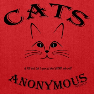 CATS ANONYMOUS: Let's talk about CATNIP addiction! Hoodies - Tote Bag