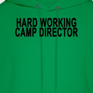 hard_working_camp_director_trucker_hat - Men's Hoodie