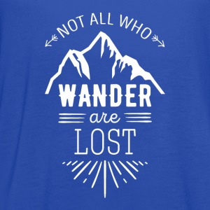 Not all who wander are lost Traveling T Shirt Women's T-Shirts - Women's Flowy Tank Top by Bella