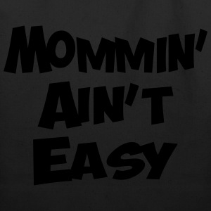 MOMMIN AINT EASY - Eco-Friendly Cotton Tote