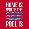 Swimmer Home is where the pool is Swimming T Shirt Women's T-Shirts - Women's Premium T-Shirt