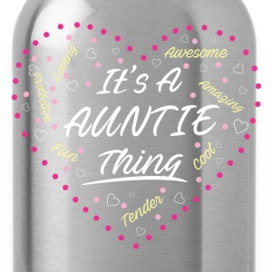 IT'S A AUNTIE THING Women's T-Shirts - Water Bottle