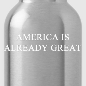 America Already Great T-Shirts - Water Bottle