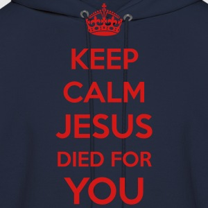 Keep Calm Jesus died4You Long Sleeve Shirts - Men's Hoodie