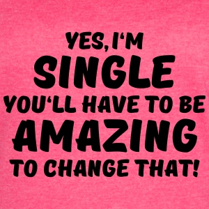 Yes, I'm single Tanks - Women's Vintage Sport T-Shirt