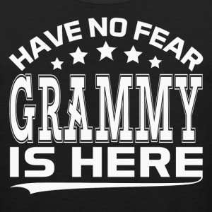 HAVE NO FEAR GRAMMY IS HERE Women's T-Shirts - Men's Premium Tank