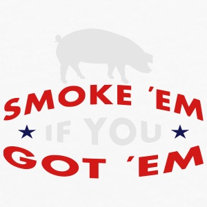 Smoke Em If You Got Em Sportswear - Men's Premium Long Sleeve T-Shirt