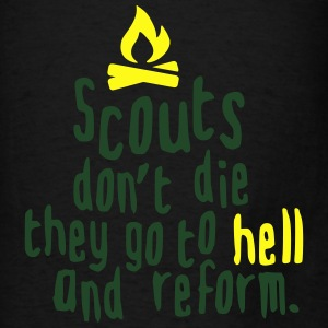 Scouts don't die...they go to hell and return Bags & backpacks - Men's T-Shirt