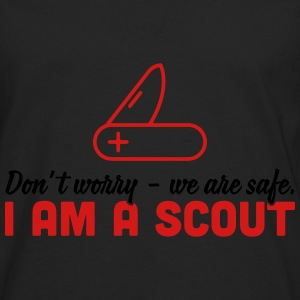 Don't worry - we are safe. I'm a scout Baby & Toddler Shirts - Men's Premium Long Sleeve T-Shirt