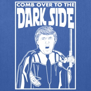 Trump Comb Over To The Dark Side Women's T-Shirts - Tote Bag