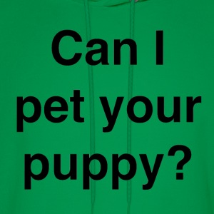 Can I pet your puppy? - Men's Hoodie