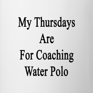 my_thursdays_are_for_coaching_water_polo T-Shirts - Coffee/Tea Mug