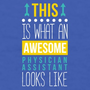 Physician Assistant Awesome Professions T Shirt Mugs & Drinkware - Men's T-Shirt