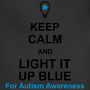 Keep Calm And Light It Up Blue For Autism Awarenes T-Shirts - Adjustable Apron