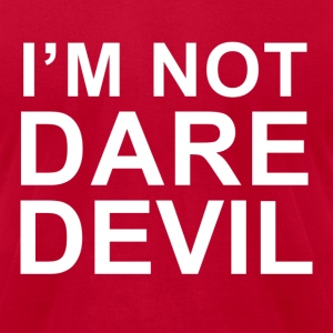I'm Not Daredevil shirt - Men's T-Shirt by American Apparel