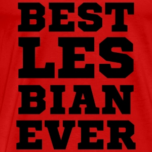 Best Lesbian Ever Funny LGBT Tanks - Men's Premium T-Shirt