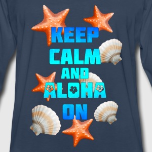 Keep Calm Aloha On - Men's Premium Long Sleeve T-Shirt