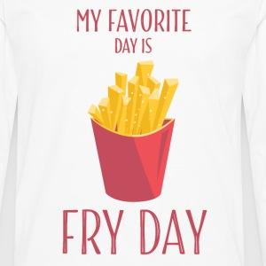Funny T Shirts Fry Day With French Fries - Men's Premium Long Sleeve T-Shirt