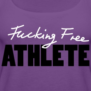 Fucking Free Athlete w Women's T-Shirts - Women's Premium Tank Top