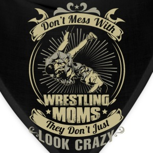 DON'T MESS WITH WRESTLING MOM - Bandana