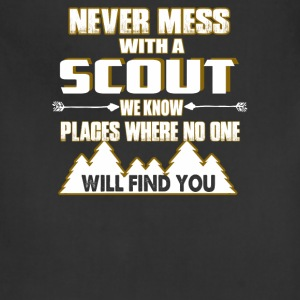 NEVER MESS WITH SCOUT - Adjustable Apron