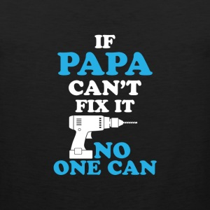IF grandpa CAN'T FIX IT - Men's Premium Tank