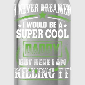SUPER COOL DADDY - Water Bottle
