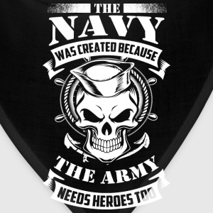 us navy even the army needs heroes - Bandana