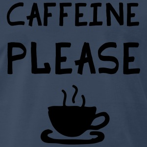 Caffeine Please Sportswear - Men's Premium T-Shirt