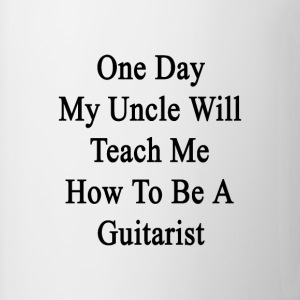 one_day_uncle_will_teach_me_how_to_be_a_ T-Shirts - Coffee/Tea Mug