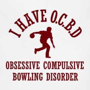 Funny Obsessive Compulsive Bowling Disorder - Adjustable Apron