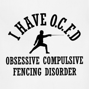Funny Obsessive Fencing Disorder - Adjustable Apron