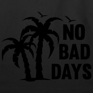 NO BAD DAYS Hoodies - Eco-Friendly Cotton Tote
