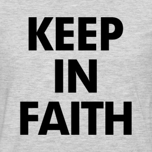 Keep In Faith T-Shirts - Men's Premium Long Sleeve T-Shirt