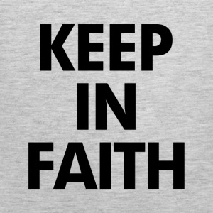 Keep In Faith Women's T-Shirts - Men's Premium Tank
