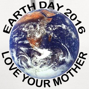 Earth Day 2016 Love Your Mother - Contrast Hoodie
