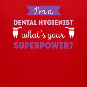 Dental Hygienist Superpower Professions T Shirt Women's T-Shirts - Men's Premium Tank