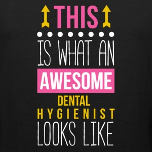 Awesome Dental Hygienist Professions T Shirt Women's T-Shirts - Men's Premium Tank