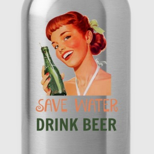 Save Water Drink Beer  - Water Bottle