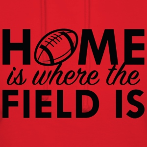 Home Is Where The Field Is - Women's Hoodie