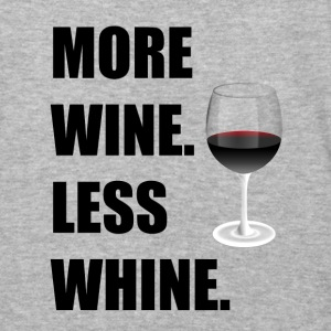 More Wine Less Whine - Baseball T-Shirt