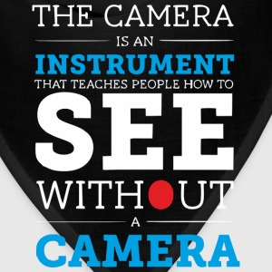 Camera is an Instrument - Bandana