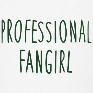 PROFFESIONAL FANGIRL Tanks - Men's T-Shirt