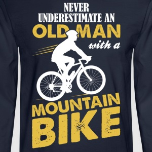 Never Underestimate An Old Man With A Mountain Bi T-Shirts - Men's Long Sleeve T-Shirt