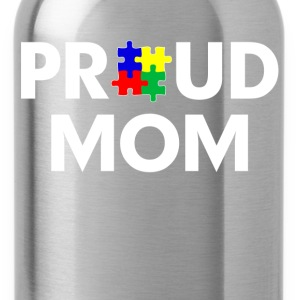 Autism Proud Mom Women's T-Shirts - Water Bottle