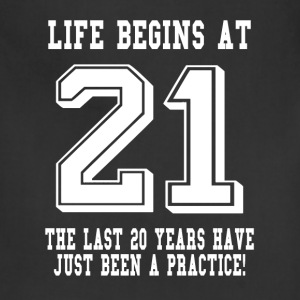Life Begins At 21... 21st Birthday Women's T-Shirts - Adjustable Apron
