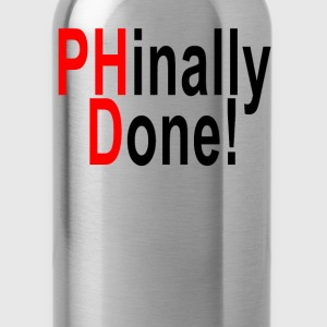 phinally_done_phd_graduate_graduation_gi - Water Bottle