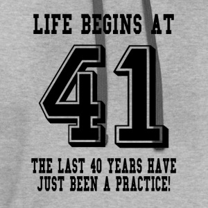 Life Begins At 41... 41st Birthday T-Shirts - Contrast Hoodie