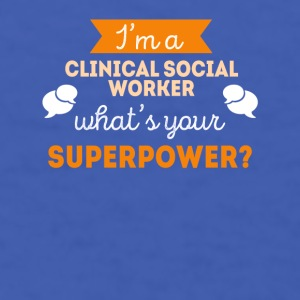 Clinical Social Worker Superpower T Shirt Mugs & Drinkware - Men's T-Shirt